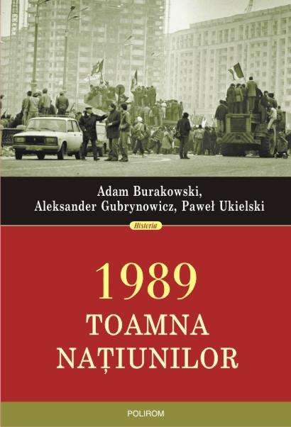 1989. Toamna națiunilor