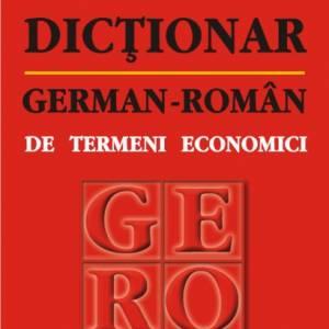 Dicționar german-român de termeni economici (ediția a II-a revăzută și adăugită)
