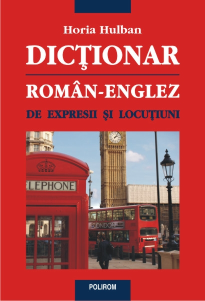 Dicționar român-englez de expresii și locuțiuni