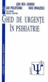 Ghid de urgente in psihiatrie Volumul 9