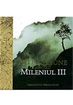 INTELEPCIUNE PTR. MILENIUL III