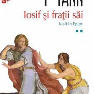 Iosif și frații săi. Iosif în Egipt (vol. II, ediție de buzunar)