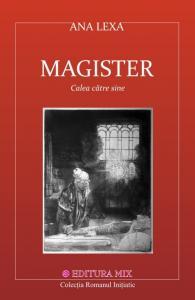 Magister. Calea către sine