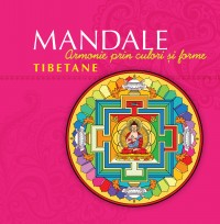 Mandale tibetane. Ediţia a II-a