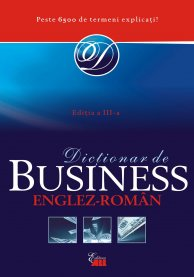 OXFORD BUSINESS. DICTIONAR ENGLEZ-ROMAN (CARTONAT)