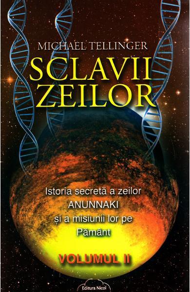 Sclavii zeilor - vol. II