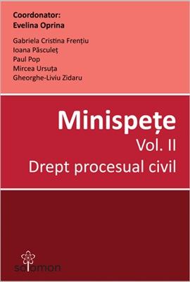 Minispete Vol. II Drept procesual civil