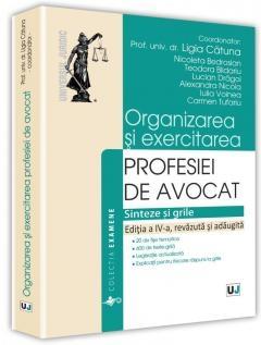 Organizarea si exercitarea profesiei de avocat Catuna