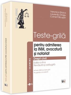 Teste-grila pentru admiterea la INM, avocatura si notariat Stoica