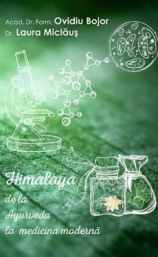 Himalaya: de la Ayurveda la medicina modernă