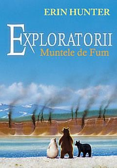 Exploratorii. Muntele de fum (vol. 3)