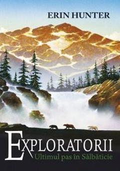 Exploratorii. Un pas în sălbăticie (vol. 4)