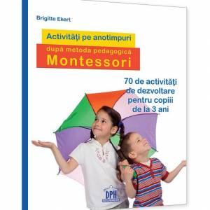 Activitati pe anotimpuri, dupa metoda pedagogica Montessori