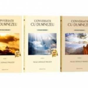 Conversatii cu Dumnezeu vol. I+II+III - Un dialog neobisnuit