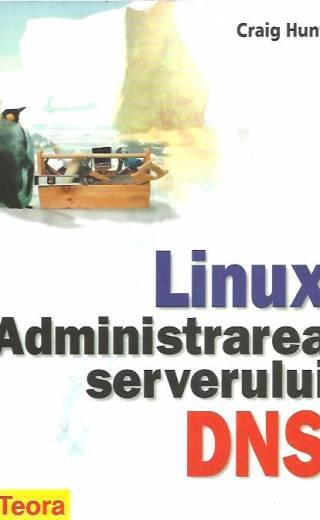 LINUX – Administrarea serverului DNS