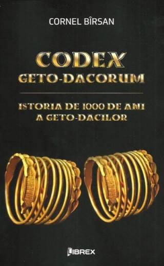 Codex Geto-Dacorum Istoria de 1000 de ani a geto-dacilor
