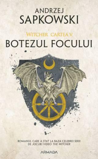 Botezul focului ed. 2019 (Seria Witcher, partea a V-a)