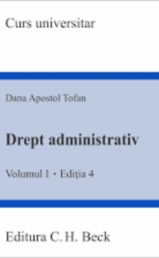 Drept Administrativ Vol.1 Ed.4