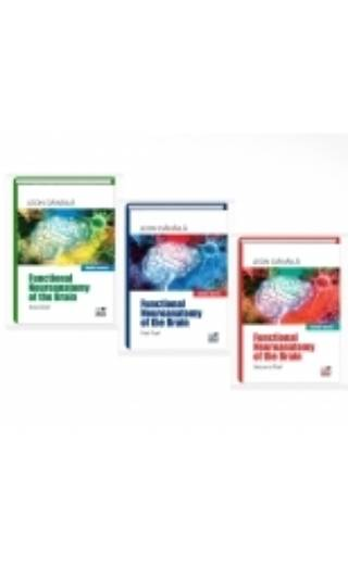 Functional neuroanatomy of the brain. Volume I, Volume II, Volume III